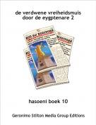 hasoeni boek 10 - de verdwene vreiheidsmuis door de eygptenare 2