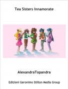 AlexandraTopandra - Tea Sisters Innamorate