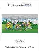TopoSissi - Divertimento da BRIVIDO!
