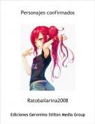 Ratobailarina2008 - Personajes confirmados