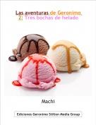 Machi - Las aventuras de Geronimo 2: Tres bochas de helado