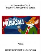 Aishia - 02 Settembre 2014Intervista esclusiva: la parola al regista del musical!