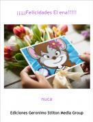 nuca - ¡¡¡¡¡Felicidades El ena!!!!!
