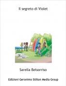 Sarella Belsorriso - Il segreto di Violet
