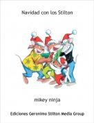 mikey ninja - Navidad con los Stilton