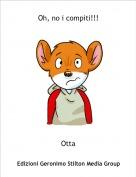 Otta - Oh, no i compiti!!!