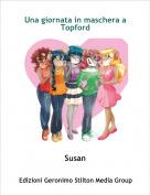 Susan - Una giornata in maschera a Topford