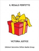 VICTORIA JUSTICE - IL REGALO PERFETTO