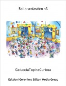 GaiucciaTopinaCuriosa - Ballo scolastico <3
