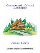 Jasminn_Quesita - Campamento O.L.E Ratonil1: La llegada