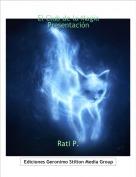 Rati P. - El Club de la MagiaPresentación