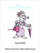 topinella02 - Mmm...ricette strtopiche golose...