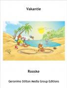 Rooske - Vakantie