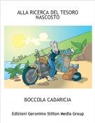 BOCCOLA CADARICIA - ALLA RICERCA DEL TESORO NASCOSTO