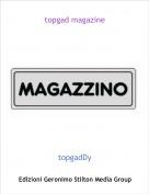 topgadDy - topgad magazine
