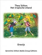 Oreoijs - Thea StiltonHet tropische eiland