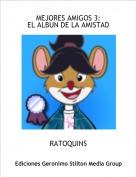 RATOQUINS - MEJORES AMIGOS 3:EL ALBUN DE LA AMISTAD