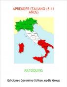 RATOQUINS - APRENDER ITALIANO (8-11 AÑOS)