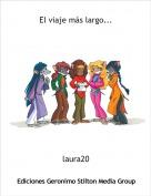 laura20 - El viaje más largo...