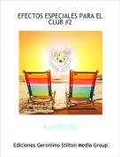 RAPORTERA - EFECTOS ESPECIALES PARA EL CLUB #2
