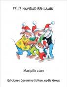 Maripiliraton - FELIZ NAVIDAD BENJAMIN!