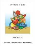 juan andres - un viaje a la playa