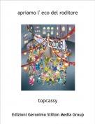 topcassy - apriamo l' eco del roditore