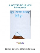Topilda - IL MOSTRO DELLE NEVIPrima parte