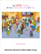 ratislucia - La SUPER  fiesta                                  de las chicas del club de Tea