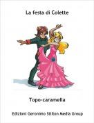 Topo-caramella - La festa di Colette