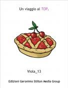 Viola_13 - Un viaggio al TOP.