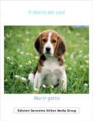 Marti-gatto - Il diario dei cani