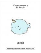oli2008 - Cosas nuevas yEl Rincón