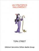 TOPA STREET - UN STRATOPICOHALLOWEEN!!!