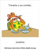 ariadnita - Trampita y sus comidas.