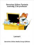 Lennert - Geronimo Stilton Fantasia oneindig 2 De professor