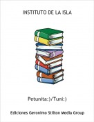 Petunita:)/Tuni:) - INSTITUTO DE LA ISLA