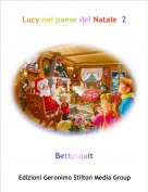 Bettysquit - Lucy nel paese del Natale  2