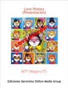 M77 (Magoru77) - Love History(Presentación)