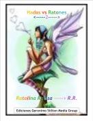 Ratolina Ratisa -----> R.R. - Hadas vs Ratones<-----2----->