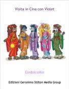 EledolceAle - Visita in Cina con Violet