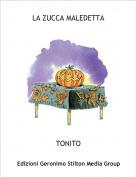 TONITO - LA ZUCCA MALEDETTA