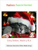 Cony Stilton, Machi y R.A - PopCorn: Especial Navidad