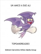 TOPOANDREA2003 - UN AMICO A DUE ALI