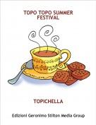TOPICHELLA - TOPO TOPO SUMMER FESTIVAL