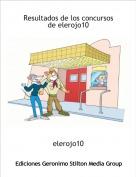 elerojo10 - Resultados de los concursos de elerojo10