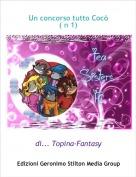 di... Topina-Fantasy - Un concorso tutto Cocò ( n 1)