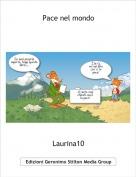 Laurina10 - Pace nel mondo