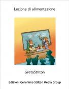 GretaStilton - Lezione di alimentazione