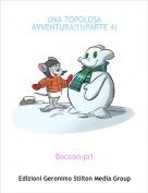 Boccon-pri - UNA TOPOLOSA AVVENTURA!!!(PARTE 4)